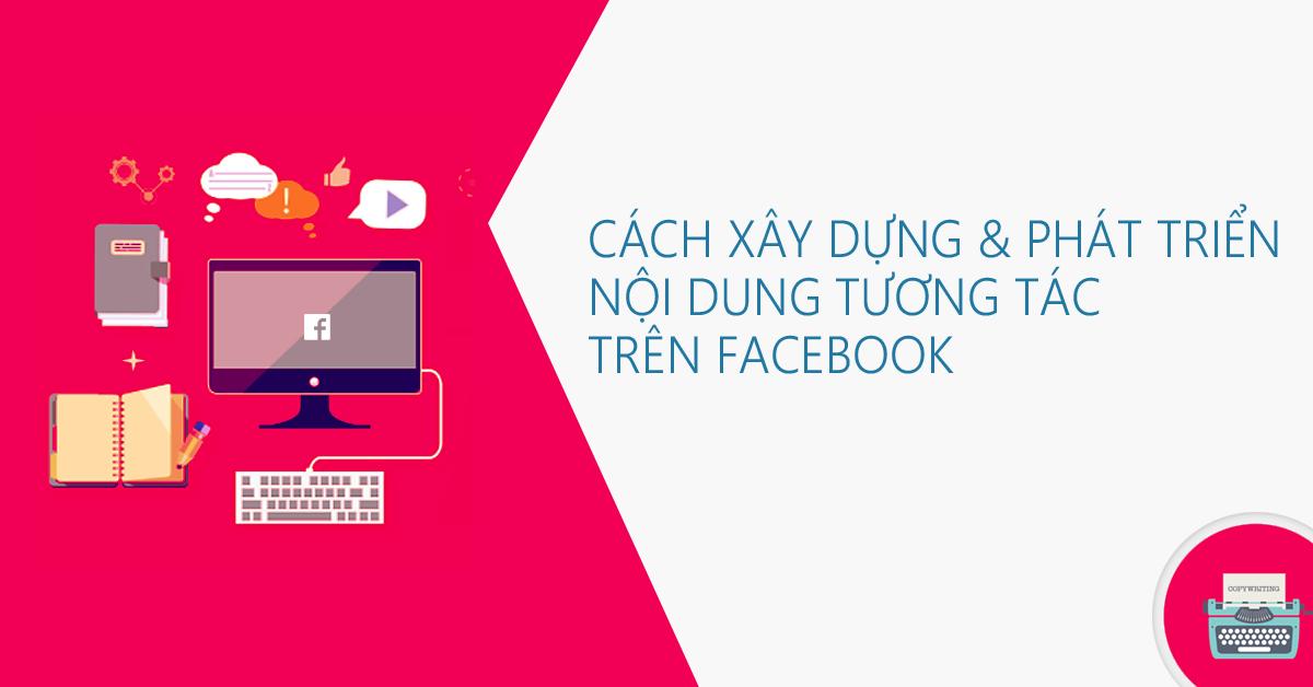 Phát triển nội dung Facebook