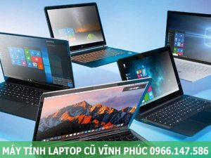 Bán Máy tính Laptop cũ nhập khẩu tại Vĩnh Phúc