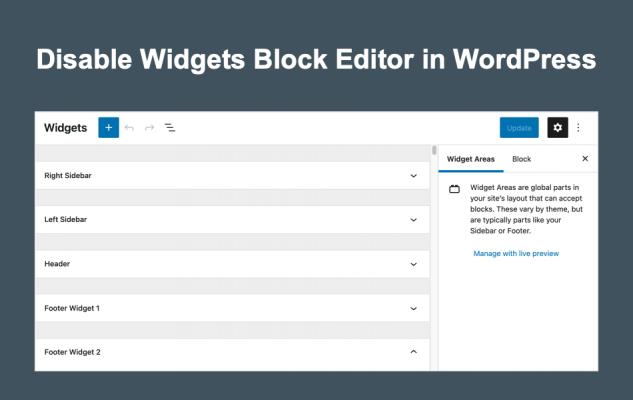 Hướng dẫn Disable widget block editor trên WordPress 5.8